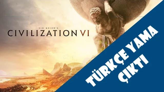 Civilization VI Türkçe Yama